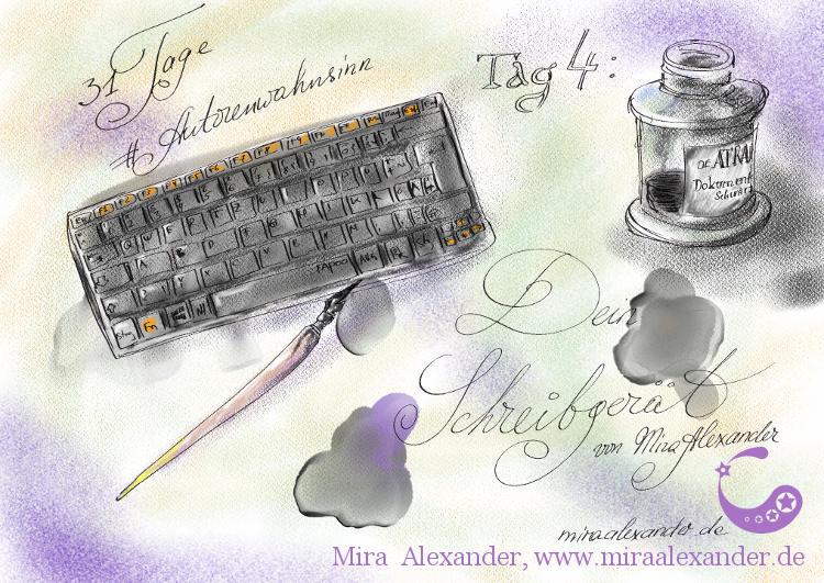 Tag 4 des #Autorenwahnsinns von Mira Alexander. Abgebildet sind eine Tastatur, ein Tintenglas und eine Schreibfeder. Digitale Tintenzeichnung, coloriert mit Kreide.
