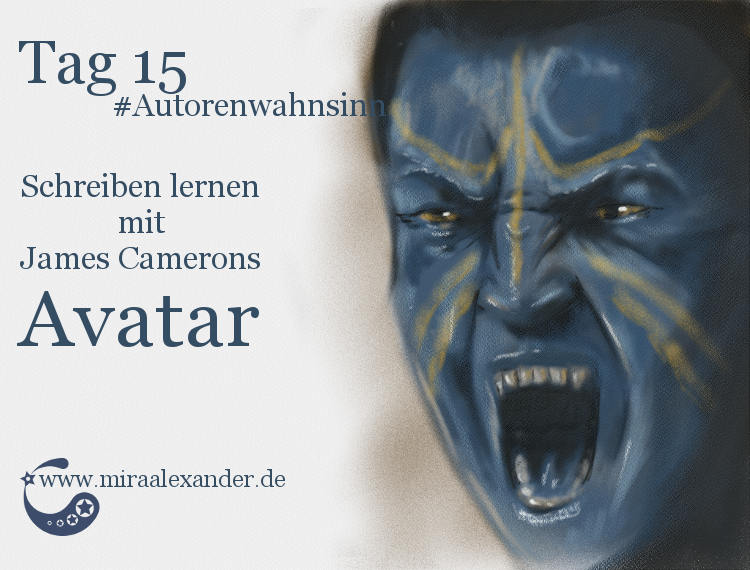 Tag 15: Schreiben lernen mit James Camerons Avatar von Mira Alexander, #Autorenwahnsinn 2017 . Digitale Zeichnung eines Avatars.
