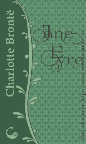 """Buchcover für das Ebook """"Jane Eyre"""" von Charlotte Brontë, Design: Mira Alexander +++ #BookCover #PDFformatting #PrintFormatting #Print #PDF #Formatting"""
