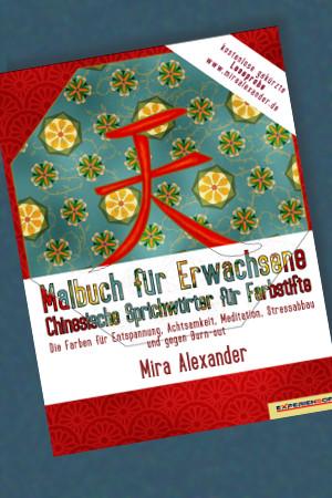 Leseprobe Ausmalbuch Cinesische Sprichwörter Band 1 (PDF) von Mira Alexander
