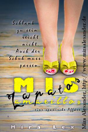 Beispiel-Cover: Mis Zapatos Amarillos (Fotocover) von Mira Alexander, http://www.miraalexander.de  +++ #BookCover #PDFformatting #PrintFormatting #Print #PDF #Formatting