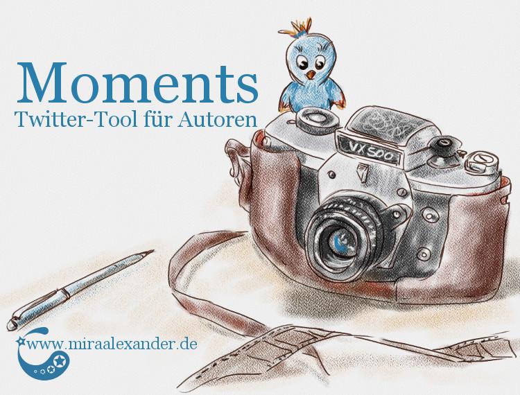 Moments: Twitter-Tool (nicht nur) für Autoren von Mira Alexander. Digitale Illustration für den Blogartikel, auf der ein alter Fotoapparat dargestellt wird.